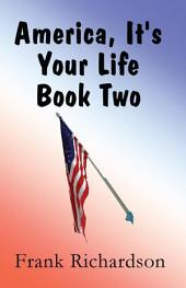 America It's Your Life Book Two