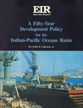 A Fifty-Year Development Policy: for the Indian-Pacific Oceans Basin
