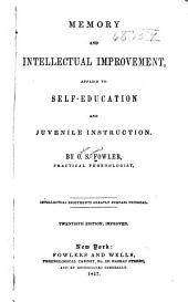 Memory and Intellectual Improvement: Applied to Self-education and Juvenile Instruction