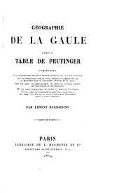 Géographie de la Gaule d'après la table de Peutinger