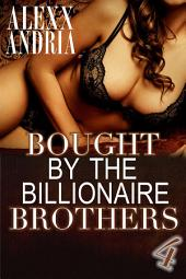 Bought By The Billionaire Brothers 4: The Cut of Deception