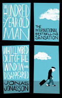 The Hundred Year Old Man Who Climbed Out of the Window and Disappeared PDF