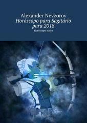 Horóscopo para Sagitário para 2018. Horóscopo russo
