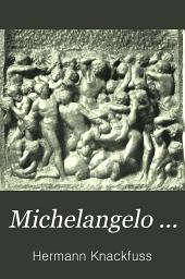 Michelangelo ...