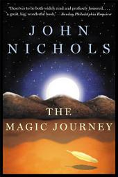 The Magic Journey: A Novel