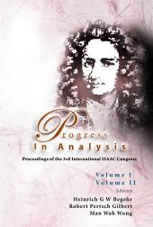 Progress In Analysis, Proceedings Of The 3rd Isaac Congress (In 2 Volumes)