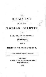 The Remains of the Late Tobias Martin, ... with a Memoir of the Author