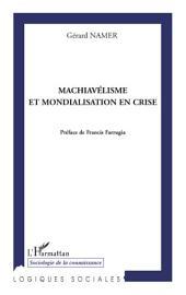 Machiavélisme et mondialisation en crise