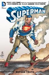 Superman Vol. 1: Before Truth: Volume 1