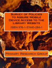 Survey of Policies to Assure Mobile Device Access to the Library Website