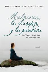Malvinas, la ilusión y la pérdida: Luis Vernet y María Sáez, una historia de amor