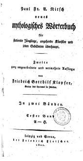 Neues mythologisches Wörterbuch: Band 1