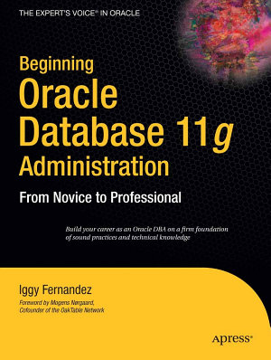 Beginning Oracle Database 11g Administration PDF