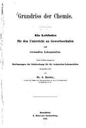 Grundriss der Chemie: ein Leitfaden für den Unterricht an Gewerbeschulen und verwandten Lehranstalten