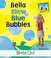 Bella Blew Blue Bubbles
