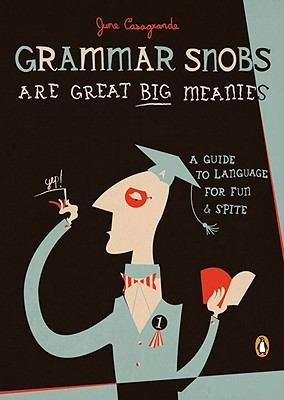 Grammar Snobs Are Great Big Meanies PDF
