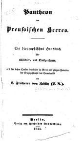 Pantheon des preussischen heeres: ein biographisches handbuch für militair- und civilpersonen ...