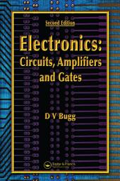 Electronics: Circuits, Amplifiers and Gates, Second Edition, Edition 2
