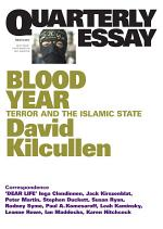 Quarterly Essay 58: Blood Year
