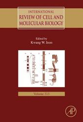 International Review of Cell and Molecular Biology: Volume 313