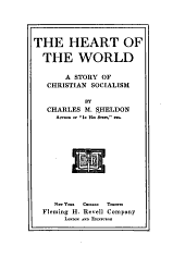 The Heart of the World: A Story of Christian Socialism
