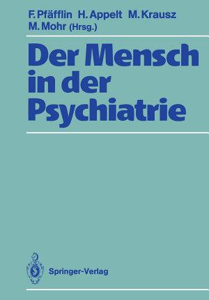 Der Mensch in der Psychiatrie PDF