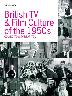 British TV and Film Culture in the 1950s