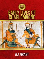 Early Lives Of Charlemagne Book PDF