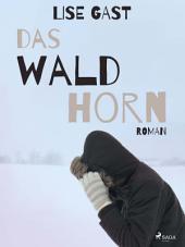 Das Waldhorn