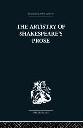 The Artistry of Shakespeare's Prose