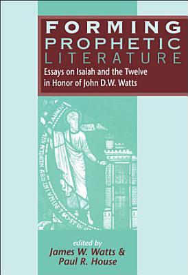 Forming Prophetic Literature PDF