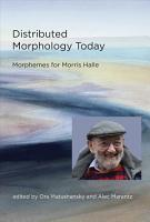 Distributed Morphology Today PDF