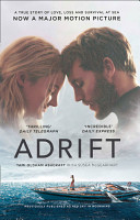 Adrift  A True Story of Love  Loss and Survival at Sea PDF