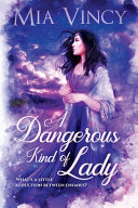 Download A Dangerous Kind of Lady Book