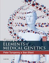 Emery's Elements of Medical Genetics E-Book: Edition 15
