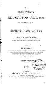 The Elementary Education Act, 1870: (33 and 34 Vict., C. 75)