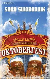Oktoberfest: Roman