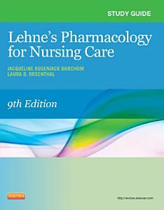 Study Guide for Lehne s Pharmacology for Nursing Care PDF