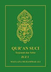 Al Qur'an Terjemah dan Tafsir: JUZ I