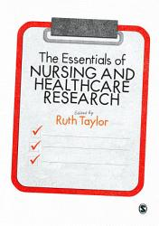 The Essentials of Nursing and Healthcare Research PDF