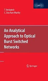 An Analytical Approach to Optical Burst Switched Networks