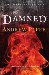 The Damned: A Novel