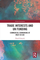 Trade Interests and UN Funding
