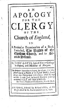 An Apology for the Clergy of the Church of England  in a particular examination of a book  by M  Tindal  entituled  The Rights of the Christian Church and its second Defence    PDF