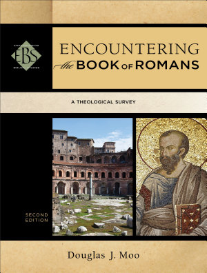 Encountering the Book of Romans  Encountering Biblical Studies