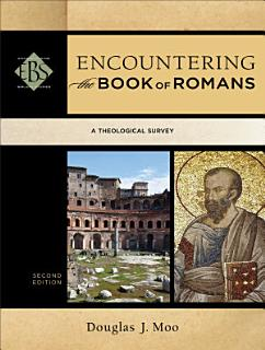 Encountering the Book of Romans  Encountering Biblical Studies  Book