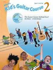 Alfred s Kid s Guitar Course 2 PDF
