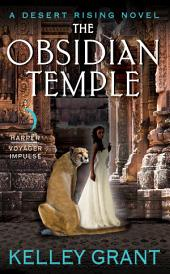The Obsidian Temple: A Desert Rising Novel