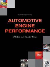Automotive Engine Performance: Edition 4