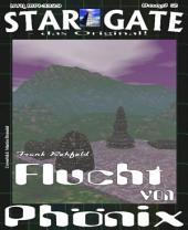 STAR GATE 002: Flucht von Phönix: Götter - oder Dämonen?